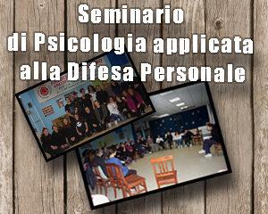 Seminario di Psicologia applicata alla Difesa Personale