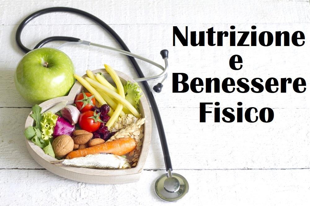 Nutrizione e Benessere Fisico